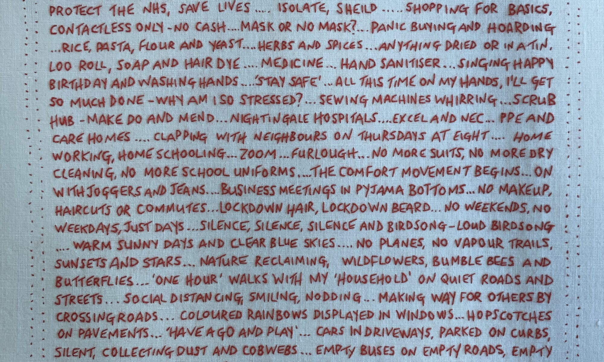 ovid 19. Part 1 - A Red hand embroidery documenting our shared experiences from 2020